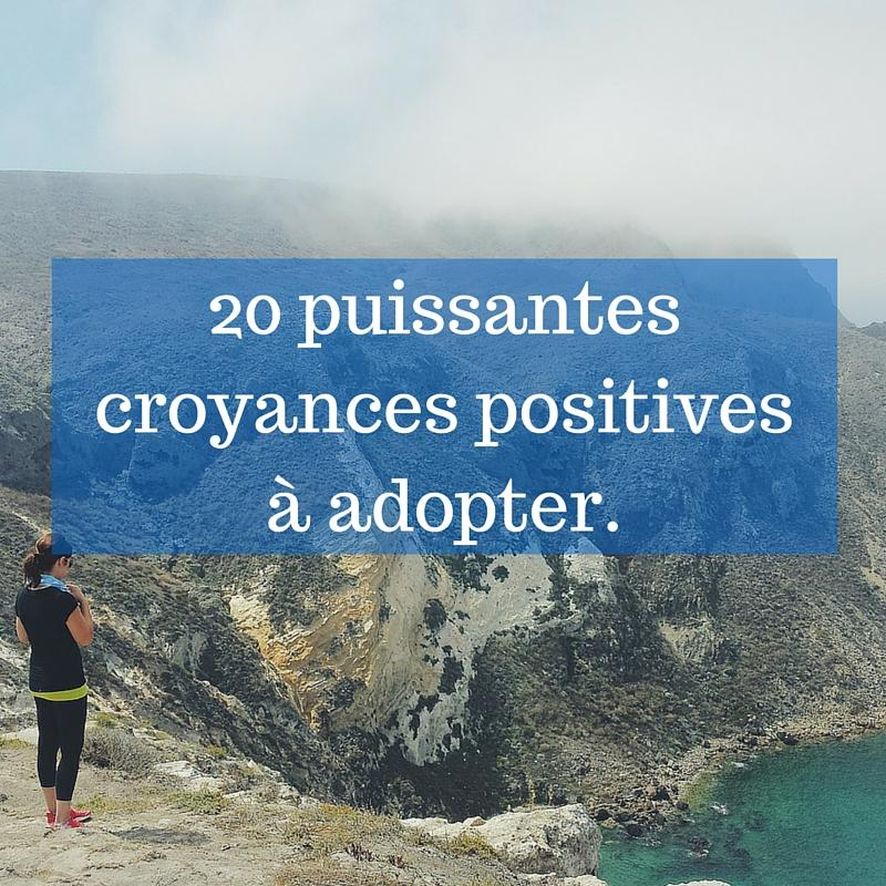 20 croyances positives